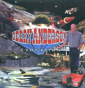 Gerry Anderson Evocation
