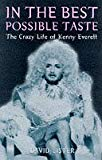In the Best Possible Taste : Crazy Life of Kenny Everett
