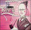 Song Is You: Capitol Sings Jerome Kern